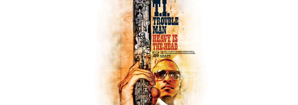 slider_TI-Trouble-Man-Heavy-Is-the-Head-Album-Cover